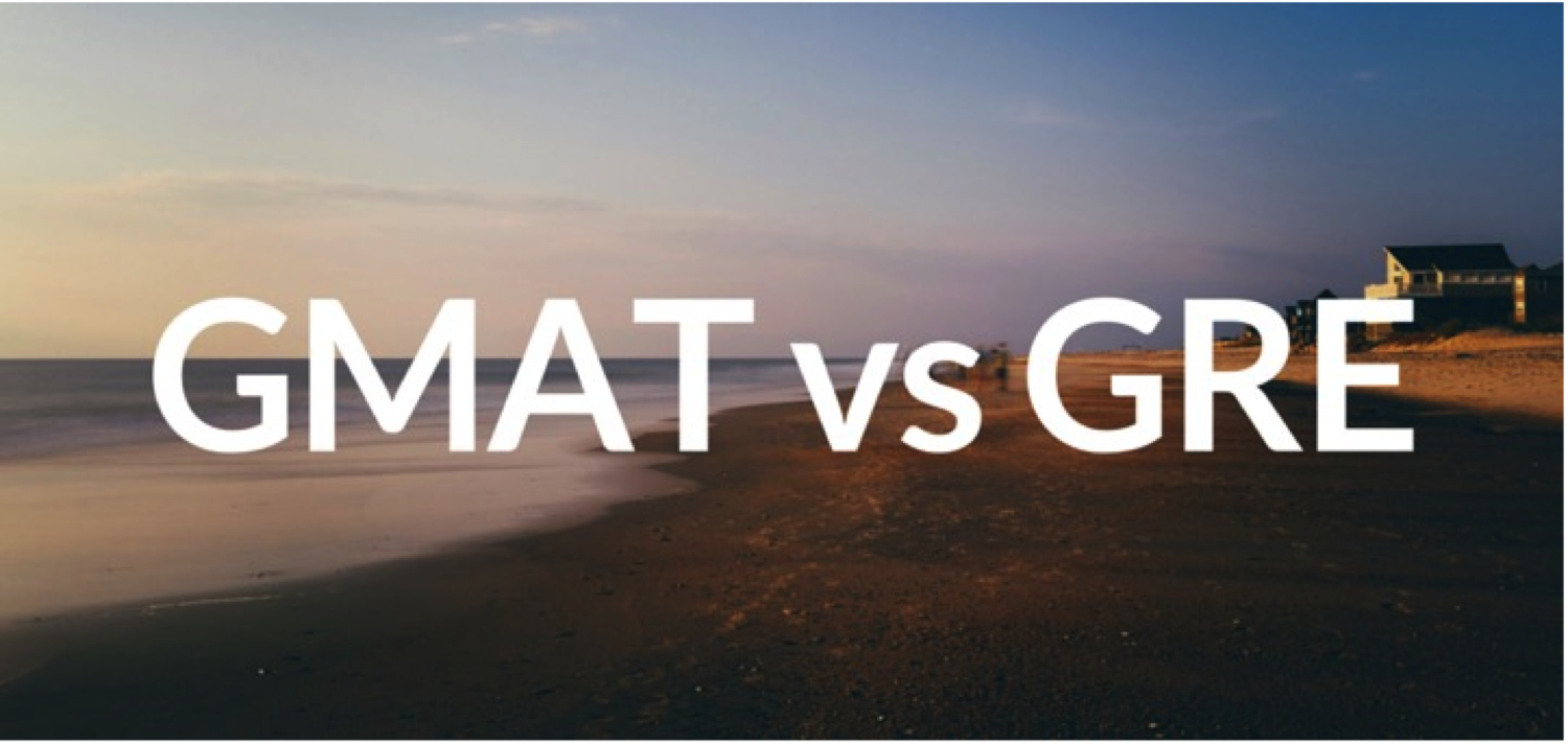 GMAT vs GRE Discover Business